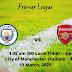 Manchester City vs Arsenal | Pemier League | 12 March, 2020 | City of Manchester Stadium
