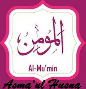 Memahami Makna Asma'ul Husna Al Mu'min