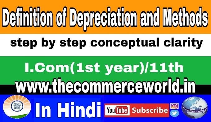 Meaning of Depreciation and Varios Methods- In hindi
