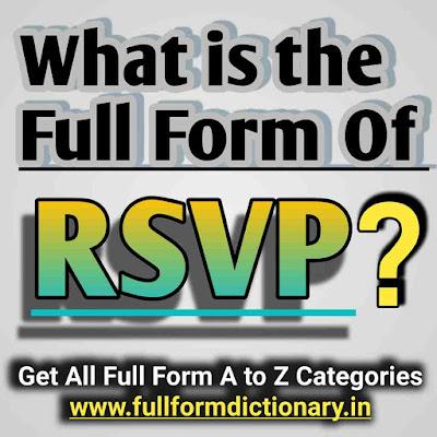 Full form of RSVP,