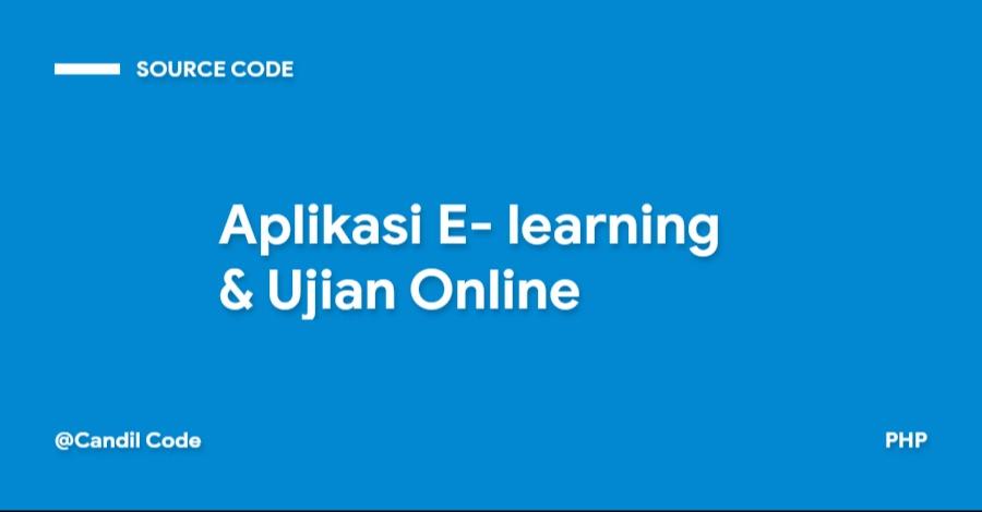 Aplikasi E- learning & Ujian Online