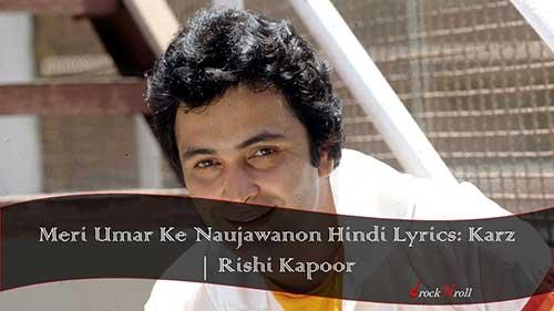 Meri-Umar-Ke-Naujawanon-Hindi-Lyrics
