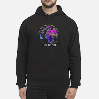 Earth Bee In A World Where You Can Be Anything Be Kind Shirt 6