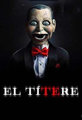 El Títere / Silencio desde el Mal (2007) Online Latino hd