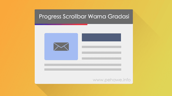 Cara Membuat Progress Scrollbar Warna Gradien di Blog