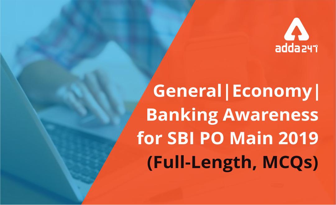 SBI PO Main General Awareness Quiz: 19th July 2019