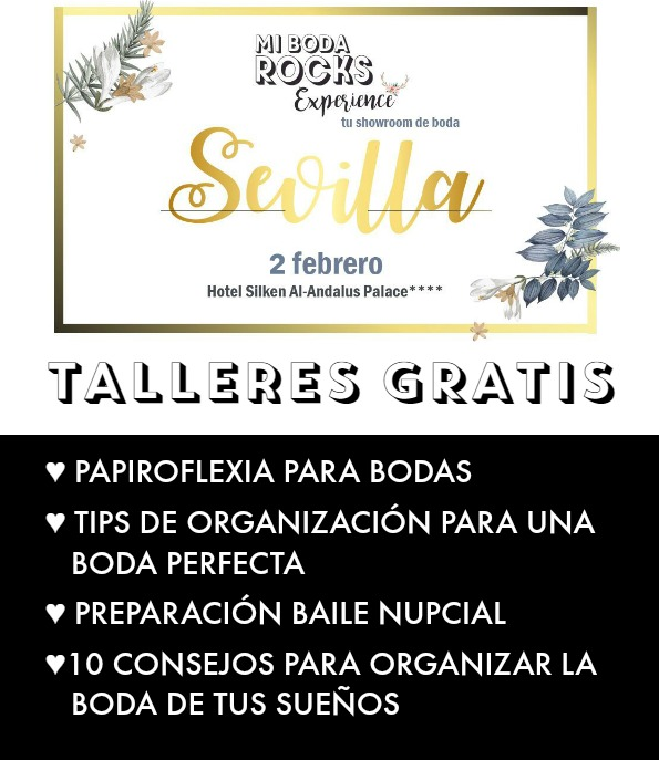talleres gratis mi boda rocks experience sevilla 2019