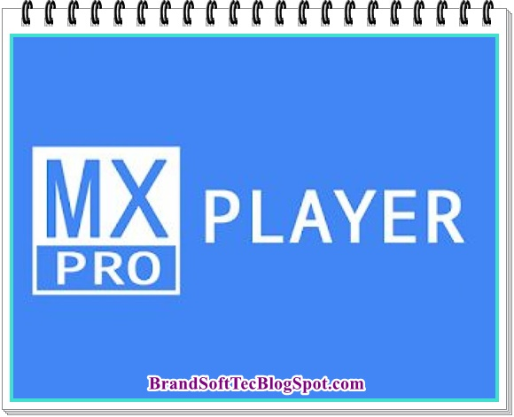 MX Player Pro APK 2020 Free Download For Android