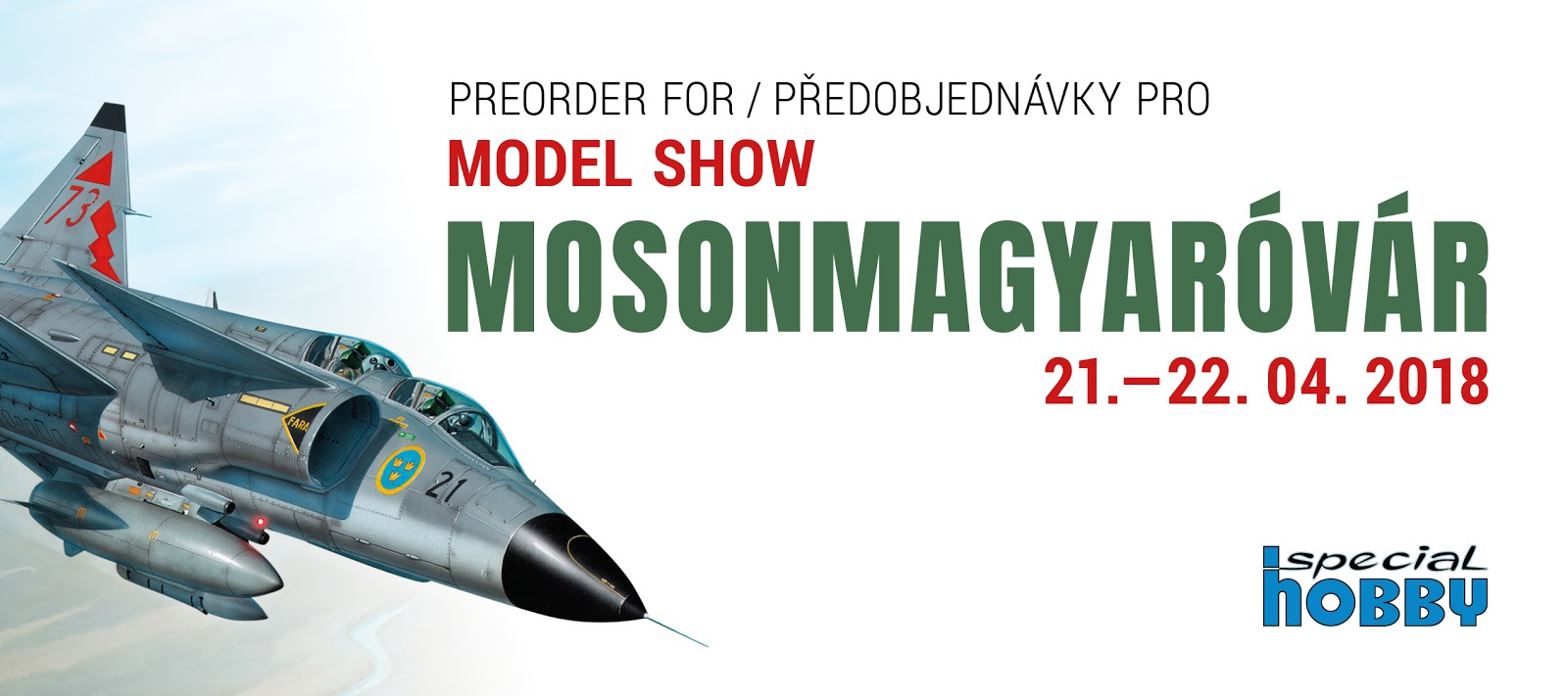 https://www.specialhobby.eu/predobjednavky-na-akci-mosonmagyovar-22th-international-model-show/