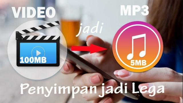 Cara Mudah Mengubah Video Menjadi MP3