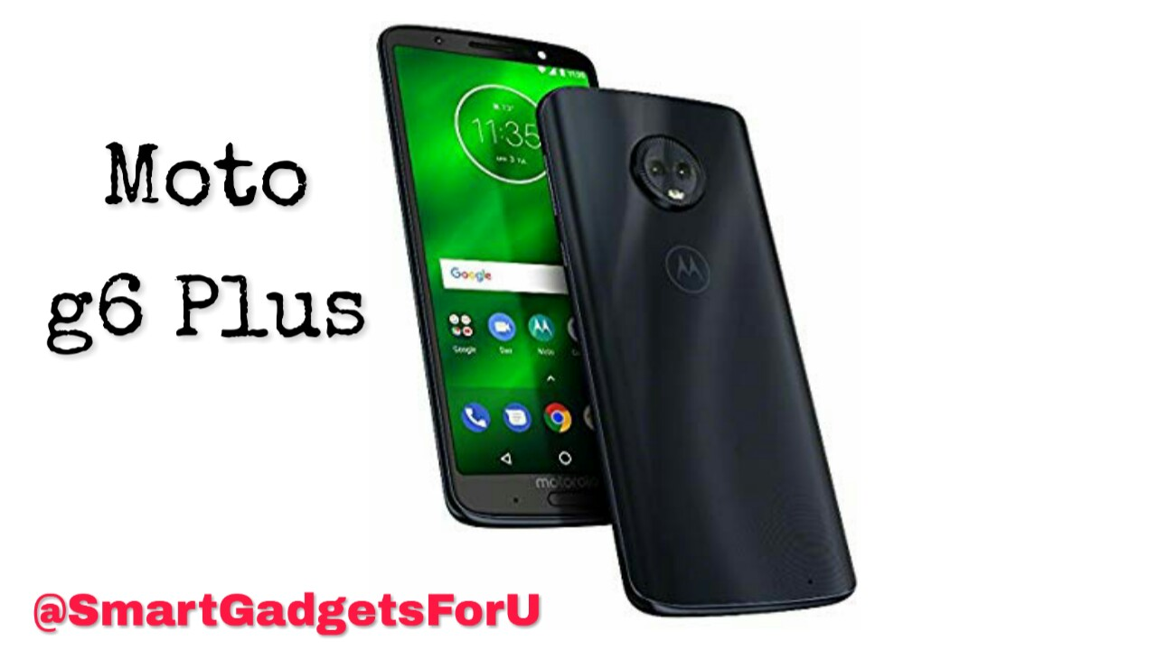 Moto G6 Plus launches with 6 GB RAM and dual rear camera, know more details