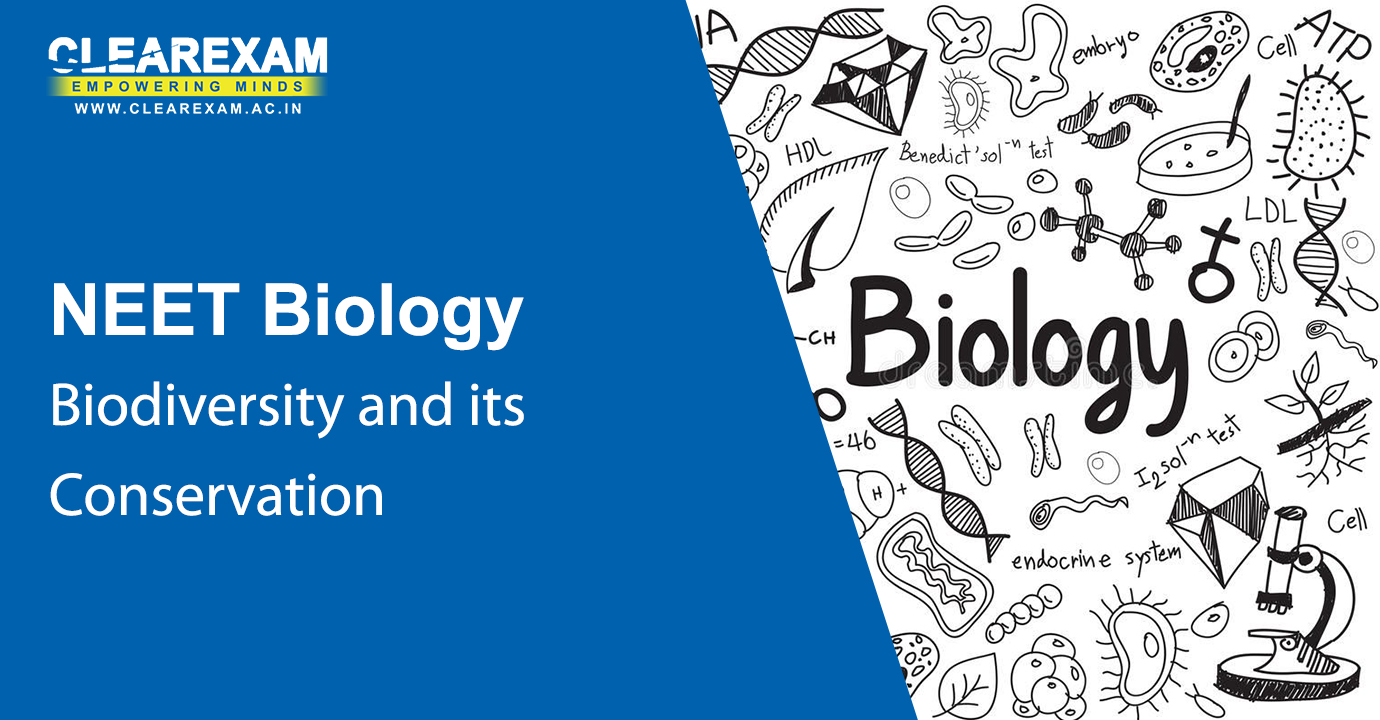NEET Biology Biodiversity and its Conservation