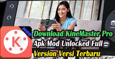 Download, KineMaster, Pro, Apk, Mod, Full, Version, Versi, Terbaru, Cara Instal, premium, android, hp, 2021,