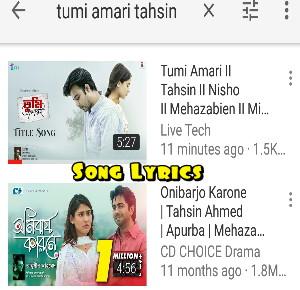 Tumi Amari Lyrics by Tahsin Ft Nisho Mehazabien Natok Title Song