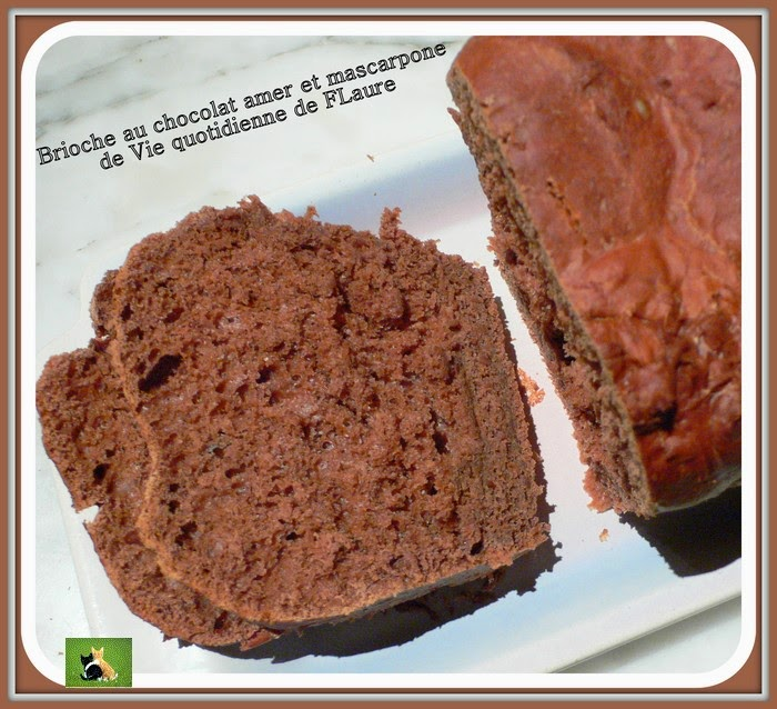Vie quotidienne de FLaure : Brioche au chocolat amer et mascarpone