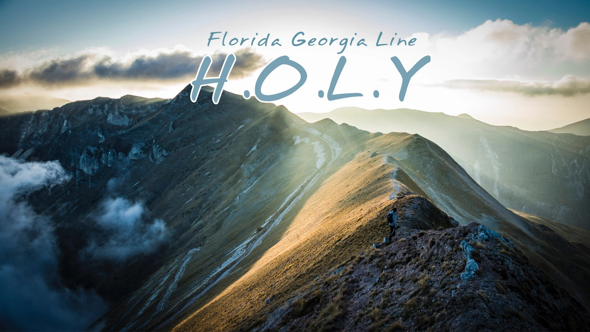 H.O.L.Y - Florida Georgia Line