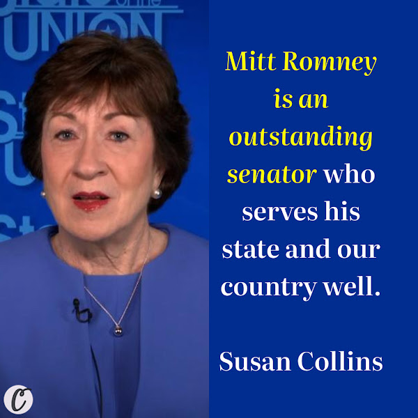 Mitt Romney is an outstanding senator who serves his state and our country well. — Sen. Susan Collins