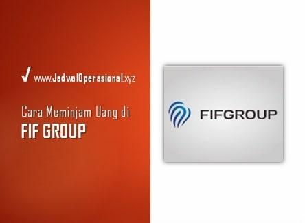 Cara Meminjam Uang di FIF Group