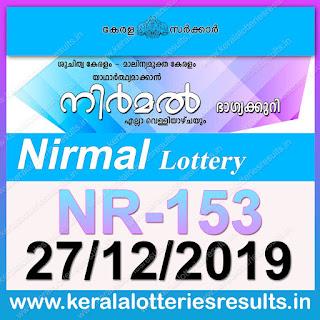 """KeralaLotteriesresults.in, """"kerala lottery result 27 12 2019 nirmal nr 153"""", nirmal today result : 27/12/2019 nirmal lottery nr-153, kerala lottery result 27-12-2019, nirmal lottery results, kerala lottery result today nirmal, nirmal lottery result, kerala lottery result nirmal today, kerala lottery nirmal today result, nirmal kerala lottery result, nirmal lottery nr.153 results 27-12-2019, nirmal lottery nr 153, live nirmal lottery nr-153, nirmal lottery, kerala lottery today result nirmal, nirmal lottery (nr-153) 27/12/2019, today nirmal lottery result, nirmal lottery today result, nirmal lottery results today, today kerala lottery result nirmal, kerala lottery results today nirmal 27 12 19, nirmal lottery today, today lottery result nirmal 27-12-19, nirmal lottery result today 27.12.2019, nirmal lottery today, today lottery result nirmal 27-12-19, nirmal lottery result today 27.12.2019, kerala lottery result live, kerala lottery bumper result, kerala lottery result yesterday, kerala lottery result today, kerala online lottery results, kerala lottery draw, kerala lottery results, kerala state lottery today, kerala lottare, kerala lottery result, lottery today, kerala lottery today draw result, kerala lottery online purchase, kerala lottery, kl result,  yesterday lottery results, lotteries results, keralalotteries, kerala lottery, keralalotteryresult, kerala lottery result, kerala lottery result live, kerala lottery today, kerala lottery result today, kerala lottery results today, today kerala lottery result, kerala lottery ticket pictures, kerala samsthana bhagyakuri"""