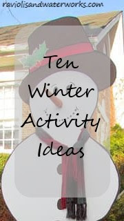 winter activity ideas; things to do in the winter; ways to pass time in the winter