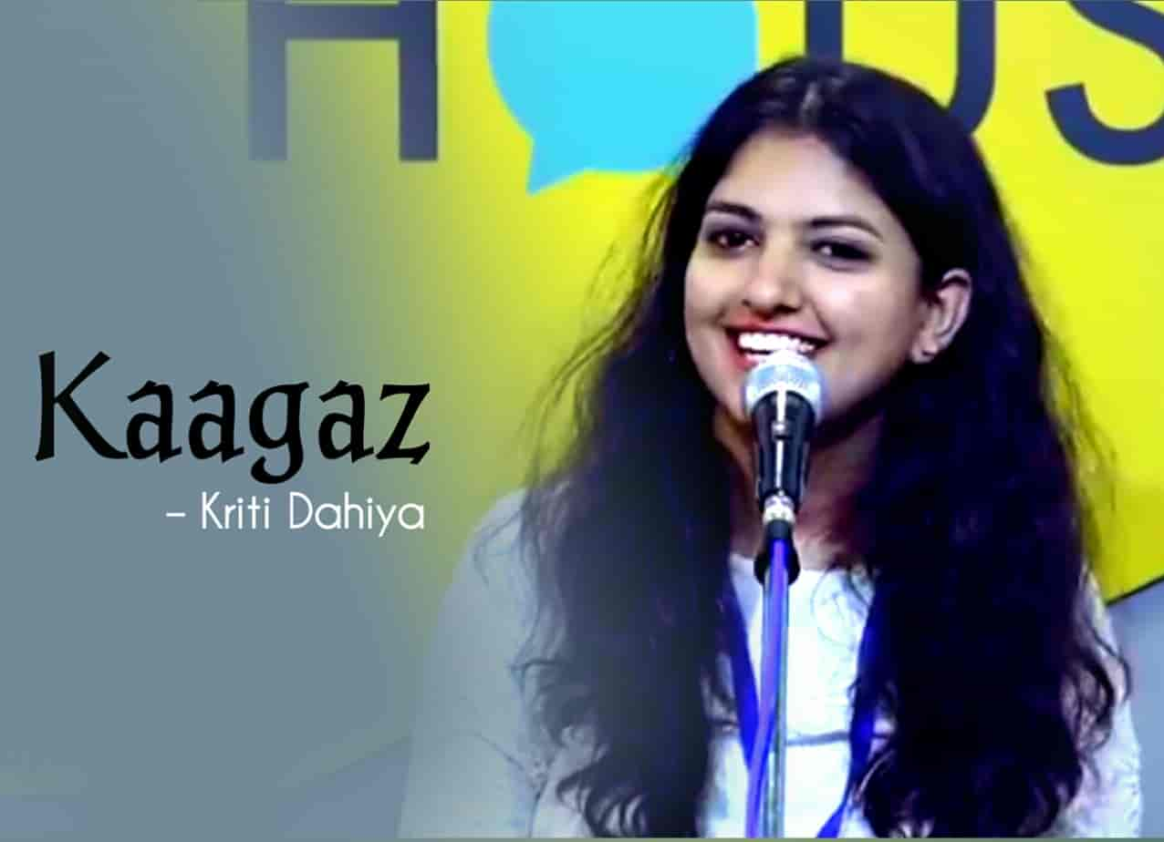 This beautiful Poem ' Kaagaz' has written and Performed by Kirti Dahiya on the stage of The Social House's Plateform.
