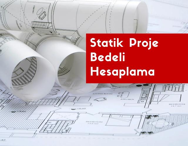 Statik Proje Bedeli Hesaplama - 2021