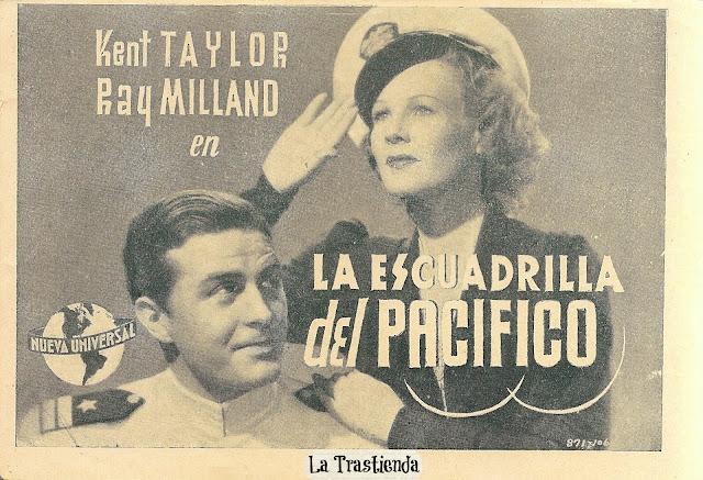 La Escuadrilla del Pacífico - Programa de cine - Ray Milland - Wendy Barrie