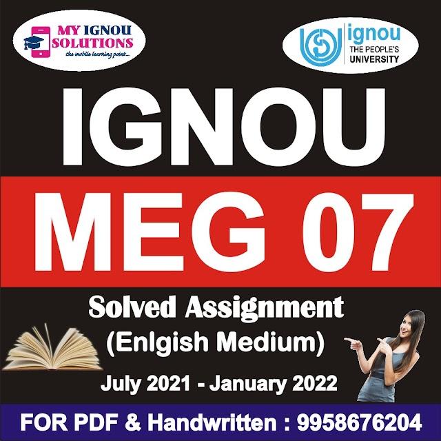 MEG 07 Solved Assignment 2021-22