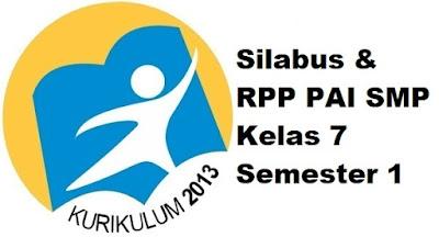 Silabus & RPP PAI SMP Kelas 7 Semester 1