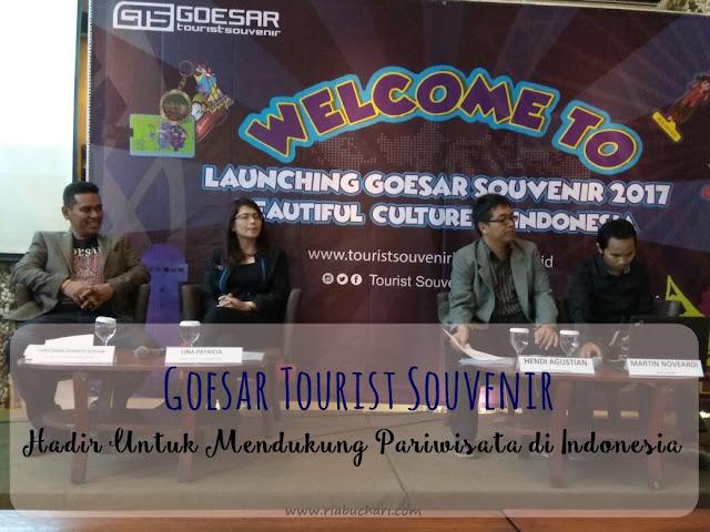 Goesar Tourist Souvenir Hadir Untuk Mendukung Pariwisata di Indonesia