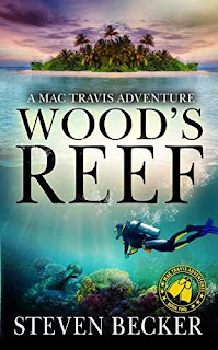 Wood's Reef: A Mac Travis Adventure (Nautical Thriller Series Book 2) by Steven Becker