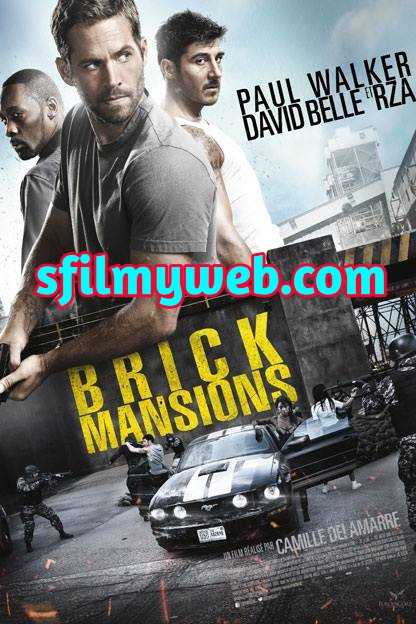 Brick Mansions 2014 Dual Audio Hindi ORG 720p BluRay 900MB Download