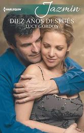 Lucy Gordon - Diez Años Después