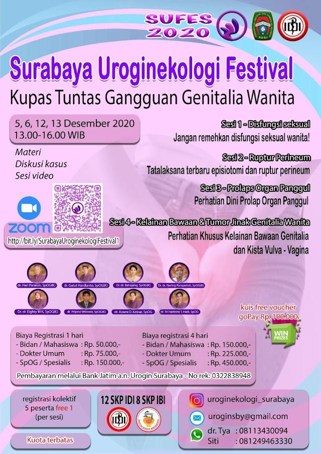 [12 SKP IDI dan 8 SKP IBI] *Surabaya Uroginekologi Festival*    Tanggal : 5-6 dan 12-13 Desember 2020