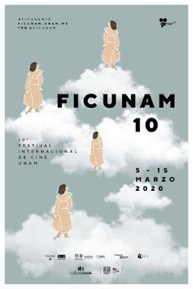 FICUNAM 10 FESTIVAL INTERNACIONAL DE CINE UNAM