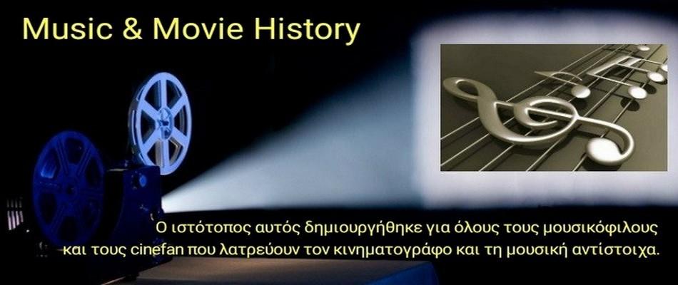 Music & Movie History