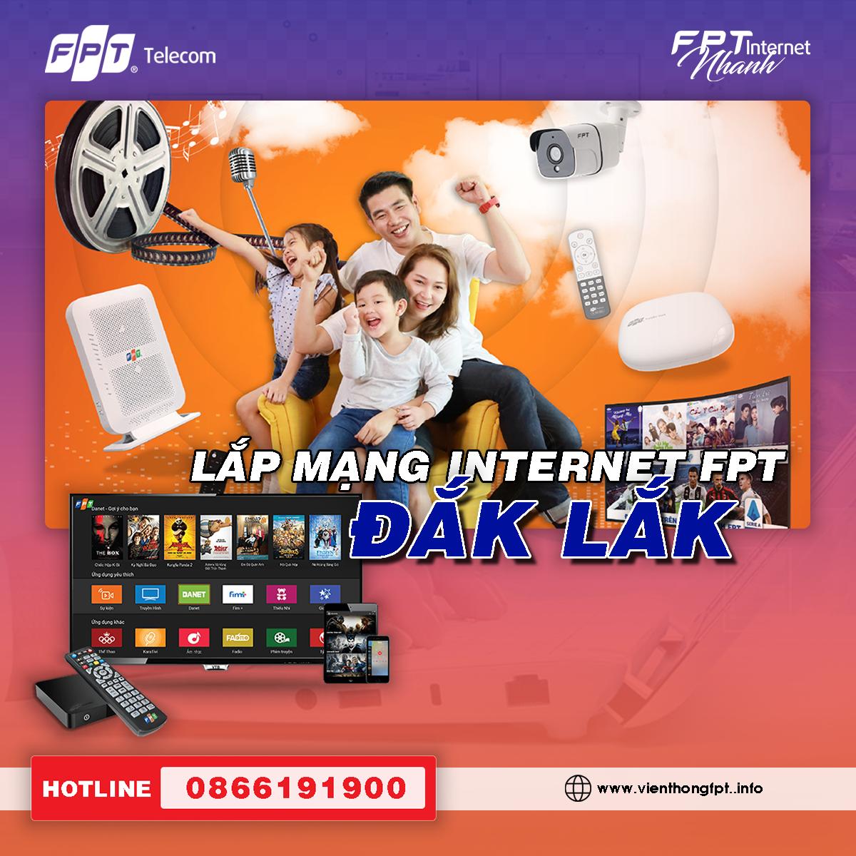 Đăng ký Internet cáp quang FPT tại Đắk Lắk