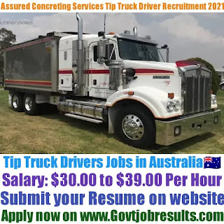 Assured Concreting Services Tip Truck Driver Recruitment 2021-22