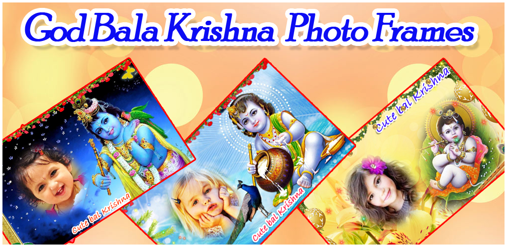Poppy Apps: God Bala-Krishna Photo Frames | Lord cute Bala Krishna ...