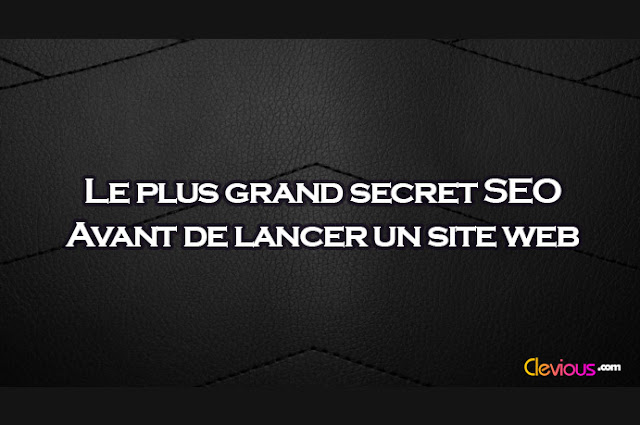 Le plus grand secret SEO - Clevious