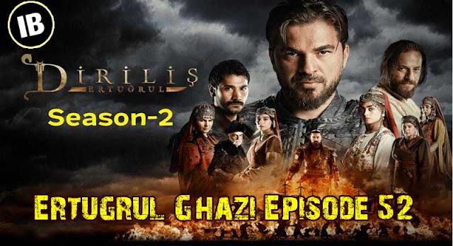 Ertugrul Ghazi Urdu, Hindi, English Season 2 Episode 52