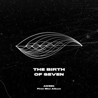 [Mini Album] AWEEK - The Birth Of Seven (MP3) full zip rar 320kbps