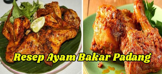 Resep Ayam Bakar Padang, Enaknya Bikin Nendang