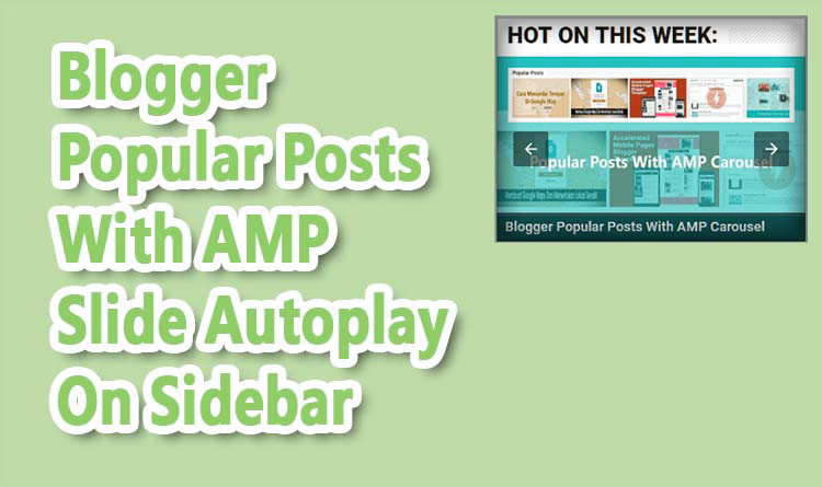 Cara Membuat Widget Popular Post Efek Slide Autoplay Valid AMP