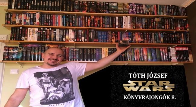 Tóth József – Star Wars könyvrajongók 8.