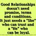 """Good Relationships doesn't need promise, terms and conditions. It just needs a """"She"""" who can trust and a """"He"""" who can be loyal."""