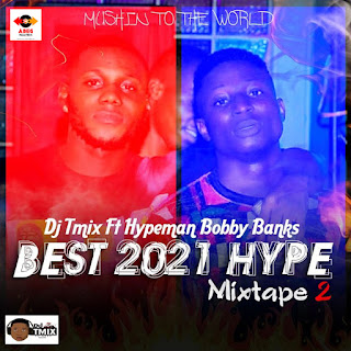 [DJ MIX] Dj Tmix & Bobby Banks - Best 2021 Hype Mixtape part2