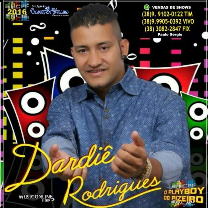 Dardiê Rodrigues (Pizeiro 2016) - Promocional