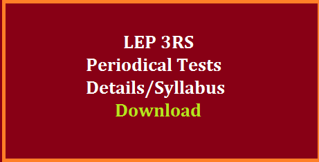 LEP 3RS Details of Periodical Test for Every 10 Days up to 60 Days in Telangana | Learning Enhancement Programme in Telugu English Mathematics from Class 3rd to 9th Class is going on | This is the time to be conducted First Periodical Test for all classes as a part of LEP 3RS in Telugu English Mathematics | Here is the levels of Syllabus for every 10 Days Periodical Tests for all Subjects Telugu English Mathematics. Teachers have to conduct Periodical Tests and Record the progress of the children in prescribed proforma which is already communincated through this website for the sake of teachers and Headmasters. Lot of LEP 3RS Material, Practice Work Books | Flash Cards are provided. lep-3rs-details-of-periodical-test-download