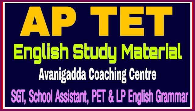 Avanigadda AP TET English Study Material 2020 - SGT/ School Assistant/ PET/ LP English Grammar